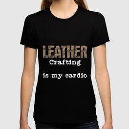 Leatherwork Cardio | Leather Crafting Sports Craft T-shirt