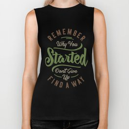 Don't Give Up Find a Way - Motivation Biker Tank
