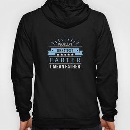 World's Greatest Farter Hoody