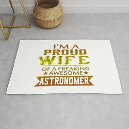 I'M A PROUD ASTRONOMER'S WIFE Rug