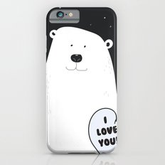 I love you Bear! iPhone 6s Slim Case