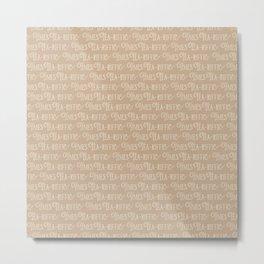 Tea-riffic times lettering brown Metal Print