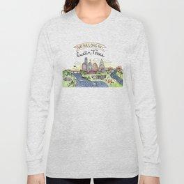 We Belong in Austin Long Sleeve T-shirt