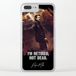 I Am Retired, Not Dead Clear iPhone Case