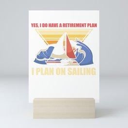 Sailing retired sailor pension grandpa grandma Mini Art Print
