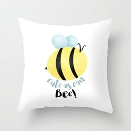 Cute As Can Bee! Throw Pillow