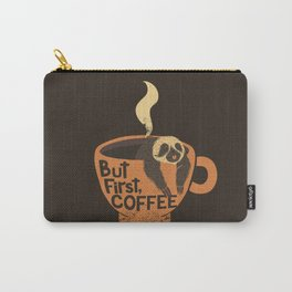 But First Coffee Carry-All Pouch