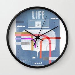 Life Is Sweet Wall Clock
