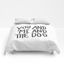 You, Me And Dog Comforters
