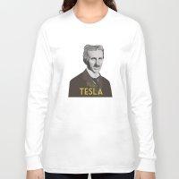 tesla Long Sleeve T-shirts featuring Tesla by DariyCraft