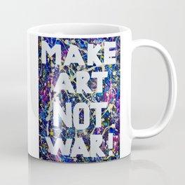 Make Art Not War Coffee Mug