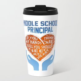 Middle School Principal Travel Mug