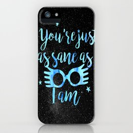 As sane as I am iPhone Case