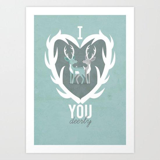 I Love You Deerly Art Print