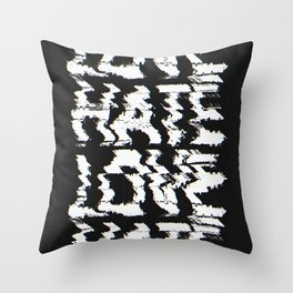 Love or Hate Throw Pillow