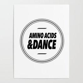 Amino Acid & Dance Poster