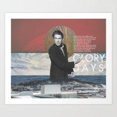 Glory Days Art Print
