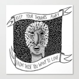 Keep Your Thoughts Away Canvas Print
