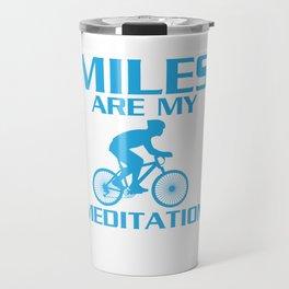 Miles are My Meditation Graphic Cycling T-shirt Travel Mug
