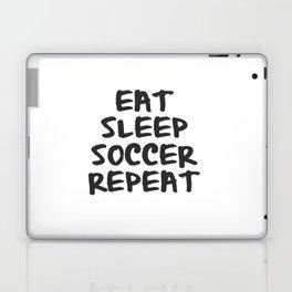 Eat, Sleep, Soccer, Repeat Laptop & iPad Skin