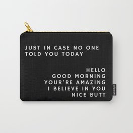 Just in case_black Carry-All Pouch