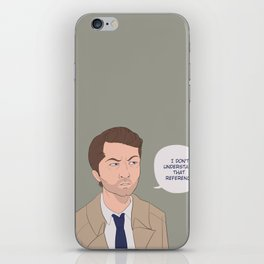 I don't understand that reference. iPhone Skin