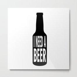 beer lovers alcohol humor humorous funny saying gift idea Metal Print