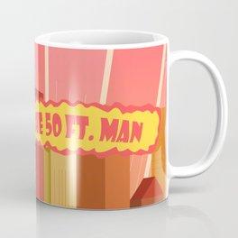 The powerful 50ft. man Coffee Mug