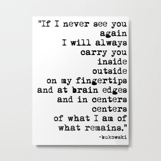 Charles Bukowski Typewriter Quote Centers Metal Print