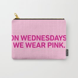 On Wednesdays We Wear Pink. Carry-All Pouch