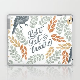 Let Fall and Breathe Laptop & iPad Skin