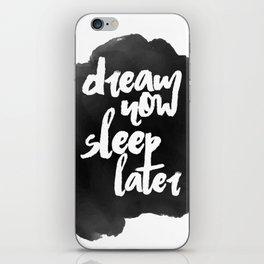 DREAM now iPhone Skin