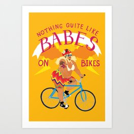 BABES ON BIKES Art Print