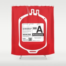My Blood Type is A, for Awesome! Shower Curtain