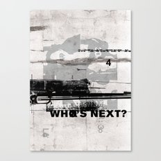 Who's Next? Canvas Print