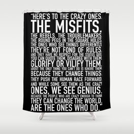 Heres To The Crazy Ones Black By Brian Vegas Shower Curtain