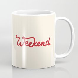 weekend in red Coffee Mug