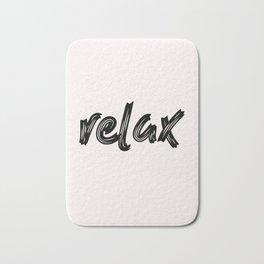 relax - hand made caligraphy Bath Mat