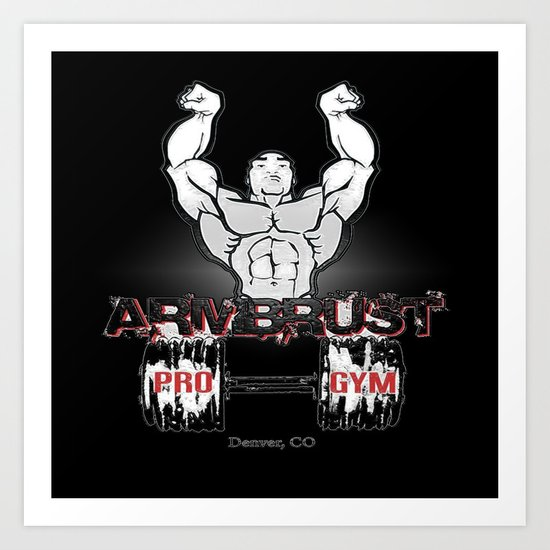 ARM BRUST PRO GYM Art Print