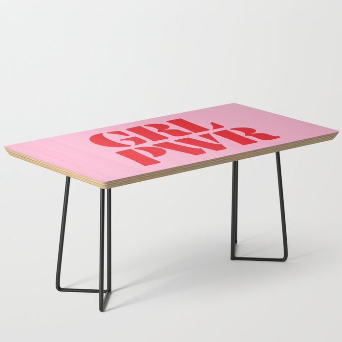 Girl Power GRL PWR Coffee Table