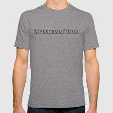 Everybody Lies MEDIUM Mens Fitted Tee Tri-Grey