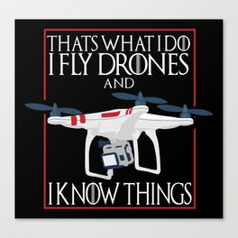 I Fly Drones Canvas Print