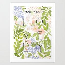 Lovely You Art Print