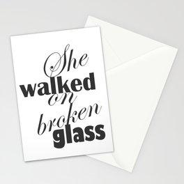 She Walked On Broken Glass Stationery Cards