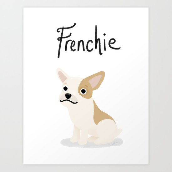 Frenchie - Cute Dog Series Art Print