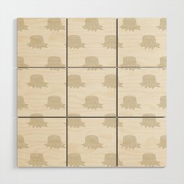 Stumped (Patterns Please) Wood Wall Art