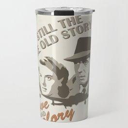 Same Old Story Travel Mug