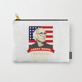 LARRY DAVID FOR PRESIDENT Carry-All Pouch