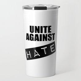 Unite Against Hate Travel Mug