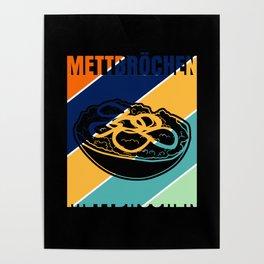 Mett - Funny Retro Mettbrötchen Poster